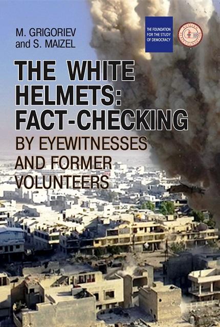 THE  WHITE  HELMETS: FACT-CHECKING